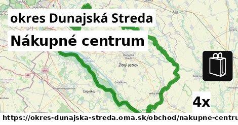 Nákupné centrum, okres Dunajská Streda