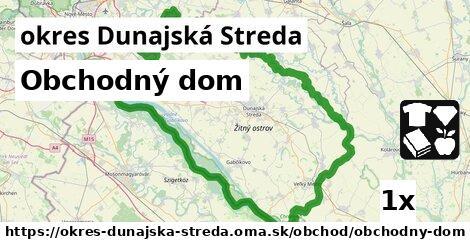 Obchodný dom, okres Dunajská Streda