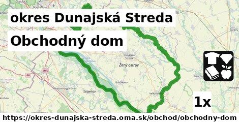 ilustračný obrázok k Obchodný dom, okres Dunajská Streda