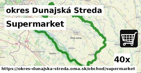 supermarket v okres Dunajská Streda