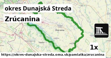Zrúcanina, okres Dunajská Streda