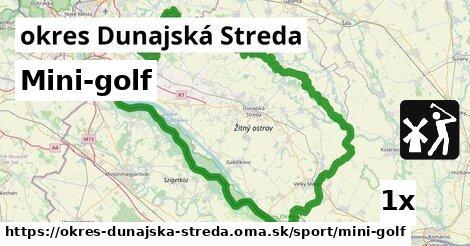 Mini-golf, okres Dunajská Streda