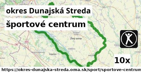 športové centrum, okres Dunajská Streda