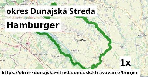 Hamburger, okres Dunajská Streda
