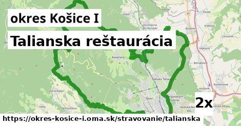 talianska reštaurácia v okres Košice I