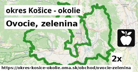 Ovocie, zelenina, okres Košice - okolie