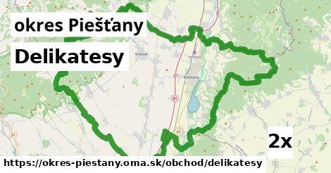 ilustračný obrázok k Delikatesy, okres Piešťany