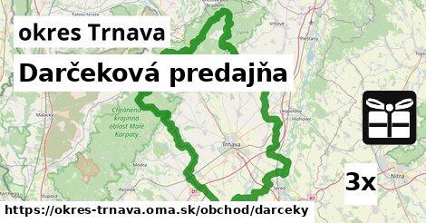 ilustračný obrázok k Darčeková predajňa, okres Trnava