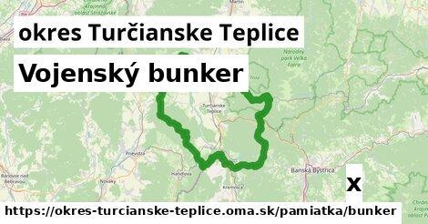 vojenský bunker v okres Turčianske Teplice