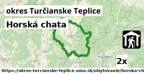 ilustračný obrázok k Horská chata, okres Turčianske Teplice
