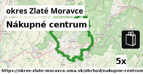 Nákupné centrum, okres Zlaté Moravce