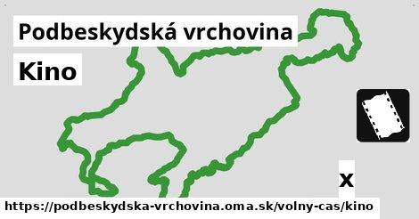 ilustračný obrázok k Kino, Podbeskydská vrchovina