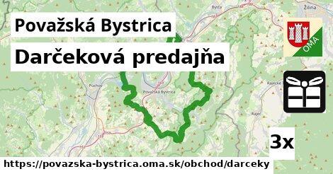 Darčeková predajňa, Považská Bystrica