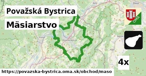 Mäsiarstvo, Považská Bystrica