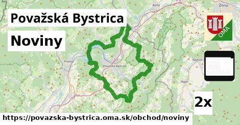 Noviny, Považská Bystrica