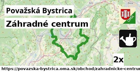Záhradné centrum, Považská Bystrica