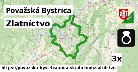 Zlatníctvo, Považská Bystrica