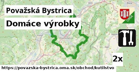 domáce výrobky v Považská Bystrica