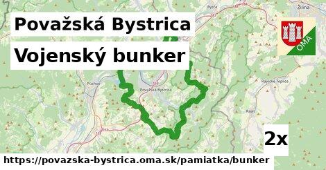 vojenský bunker v Považská Bystrica