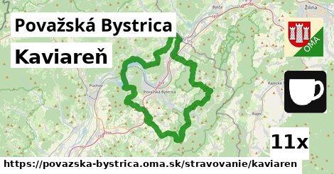 Kaviareň, Považská Bystrica