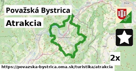 atrakcia v Považská Bystrica