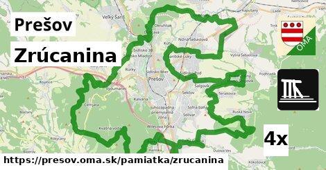 Zrúcanina, Prešov