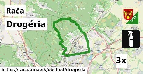 Drogéria, Rača