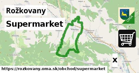 supermarket v Rožkovany
