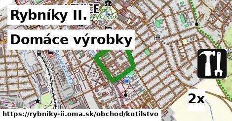 domáce výrobky v Rybníky II.