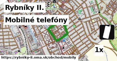 mobilné telefóny v Rybníky II.
