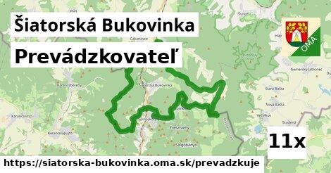 prevádzkovateľ v Šiatorská Bukovinka