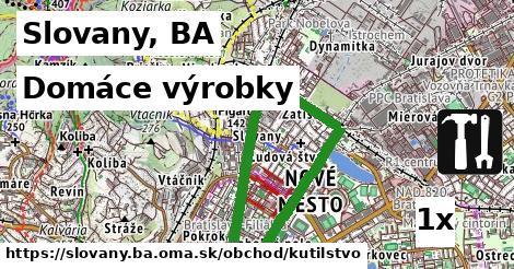 domáce výrobky v Slovany, BA