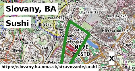 sushi v Slovany, BA