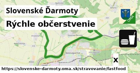 rýchle občerstvenie v Slovenské Ďarmoty