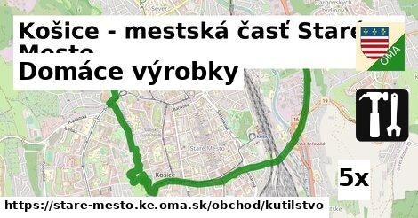 domáce výrobky v Košice - mestská časť Staré Mesto