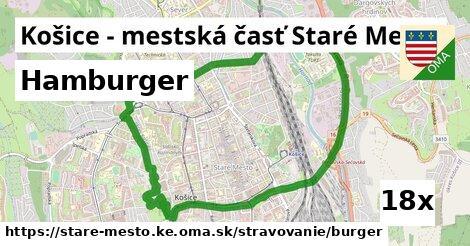 hamburger v Košice - mestská časť Staré Mesto