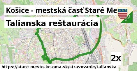 talianska reštaurácia v Košice - mestská časť Staré Mesto