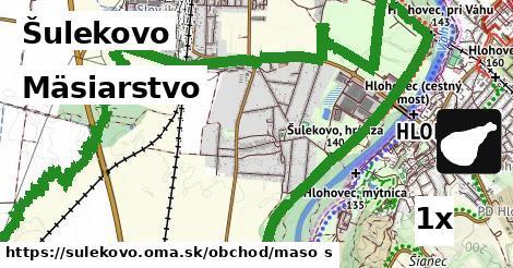 mäsiarstvo v Šulekovo
