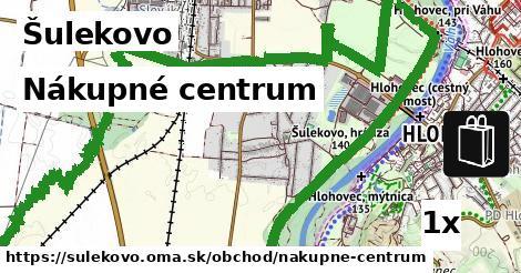 nákupné centrum v Šulekovo