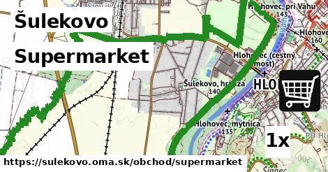 supermarket v Šulekovo