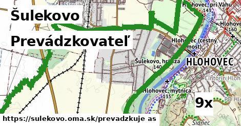 prevádzkovateľ v Šulekovo