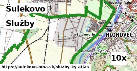 služby v Šulekovo