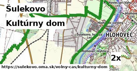 kultúrny dom v Šulekovo