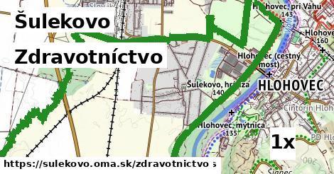 zdravotníctvo v Šulekovo