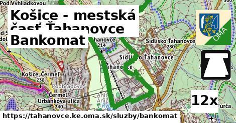 bankomat v Košice - mestská časť Ťahanovce
