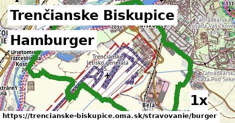hamburger v Trenčianske Biskupice