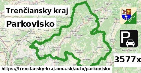 Parkovisko, Trenčiansky kraj