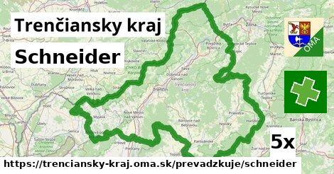 Schneider v Trenčiansky kraj