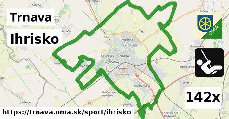 Ihrisko, Trnava