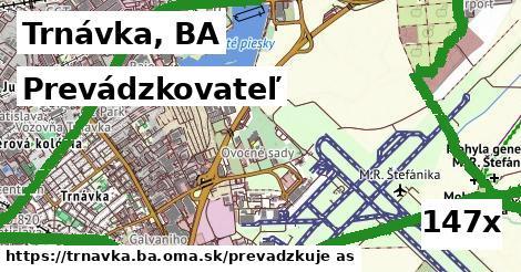 prevádzkovateľ v Trnávka, BA